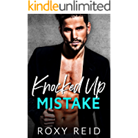 Knocked Up Mistake: A Billionaire Accidental Marriage Romance (English Edition)