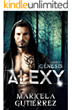 ALEXY (Génesis nº 1) (Spanish Edition)