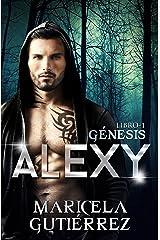 ALEXY (Génesis nº 1) Edición Kindle