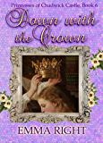 Down With The Crown: Princesses of Chadwick Castle Adventure