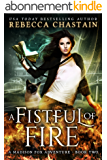 A Fistful of Fire: An Urban Fantasy Novel (A Madison Fox Adventure Book 2) (English Edition)