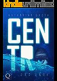 Centro: Das Ende (Centro-Trilogie-Band 3)