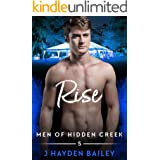 Rise (Men of Hidden Creek Season 4 Book 5)