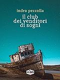 Il club dei venditori di sogni