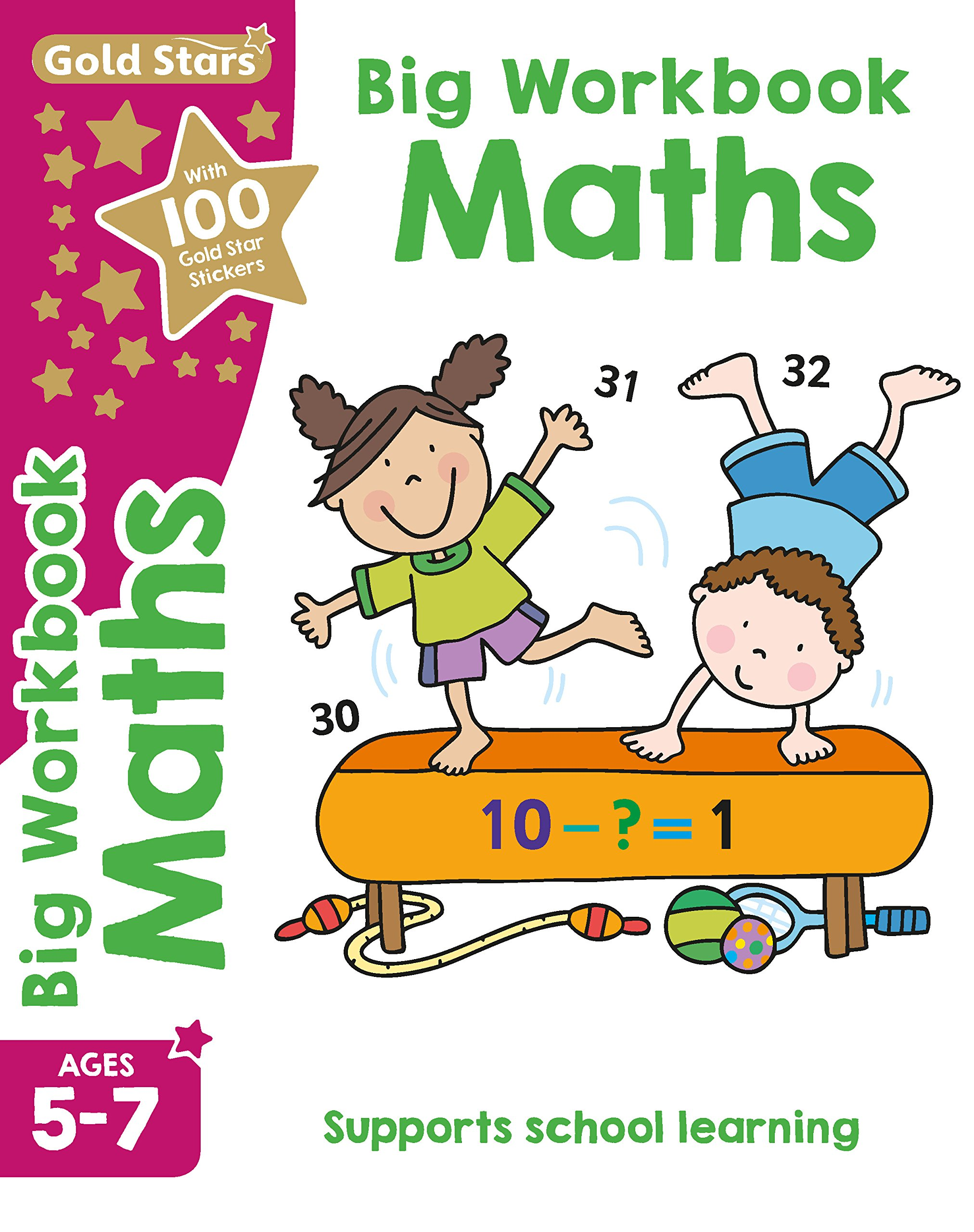 Gold Stars Big Workbook Maths Ages 5-7 Key Stage 1: Supports