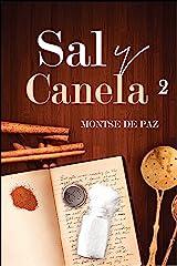 Sal y Canela 2 (Spanish Edition) Kindle Edition