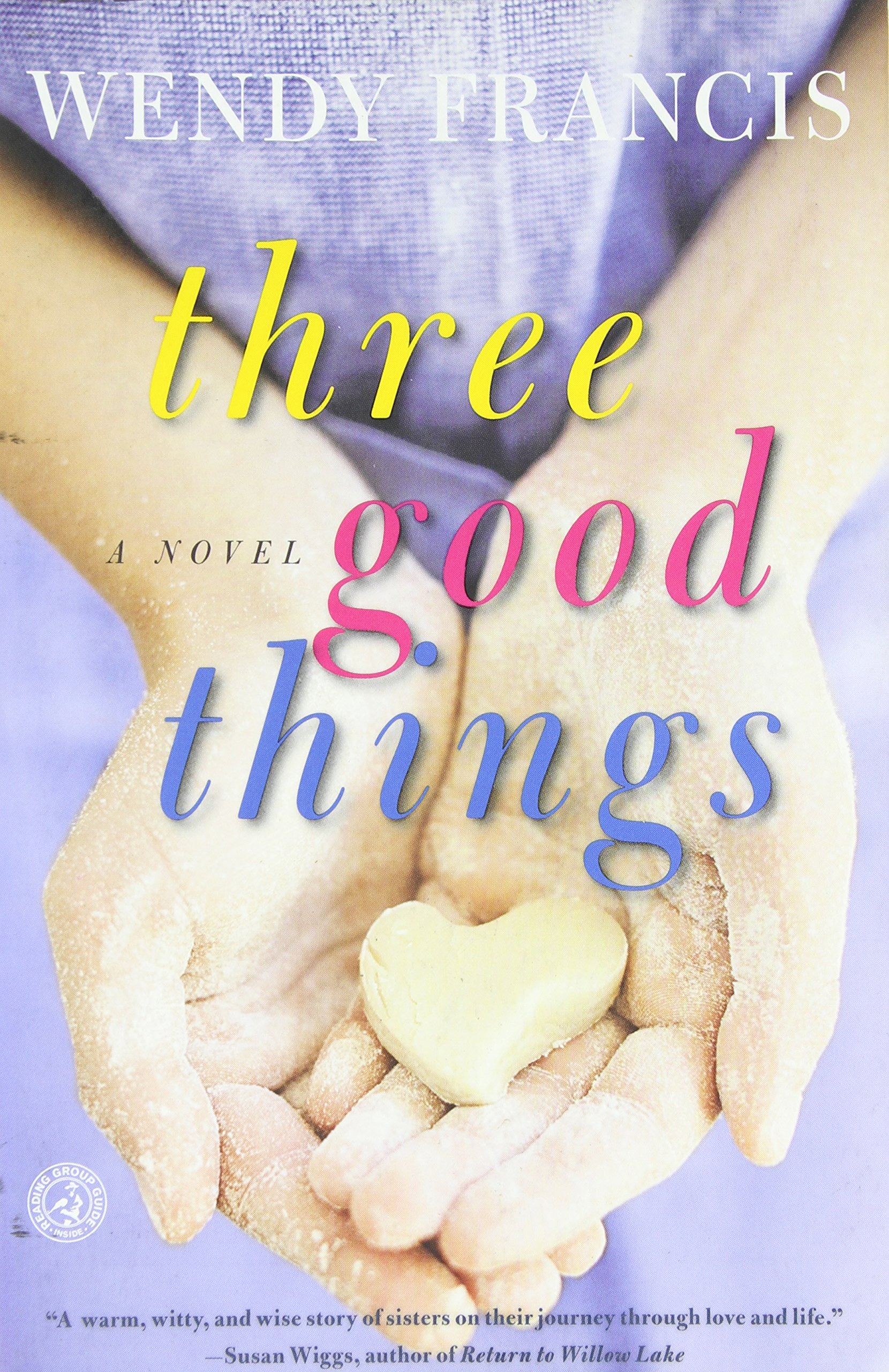 Read Online Three Good Things: A Novel pdf
