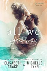 All We Were (Ex-Factor Duet Book 1) Kindle Edition