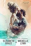 All We Were (Ex-Factor Duet Book 1)