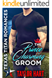 The Prince Charming Groom: Texas Titan Romances: The Lost Ones (English Edition)