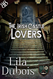 Lovers: The Irish Castle (The Glenncailty Ghosts Book 2)
