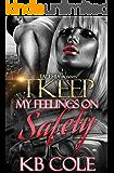 I Keep My Feelings On Safety