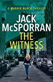 The Witness (Maggie Black Case Files Book 2)