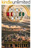 Down Mexico Way (The Lone Star Reloaded Series Book 4)