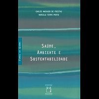 Saúde, ambiente e sustentabilidade