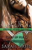 The Awakening: Embrace Beyond Passion (A Tales of Freya short story)