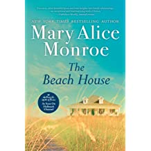 The Beach House - Kindle edition by Mary Alice Monroe ...