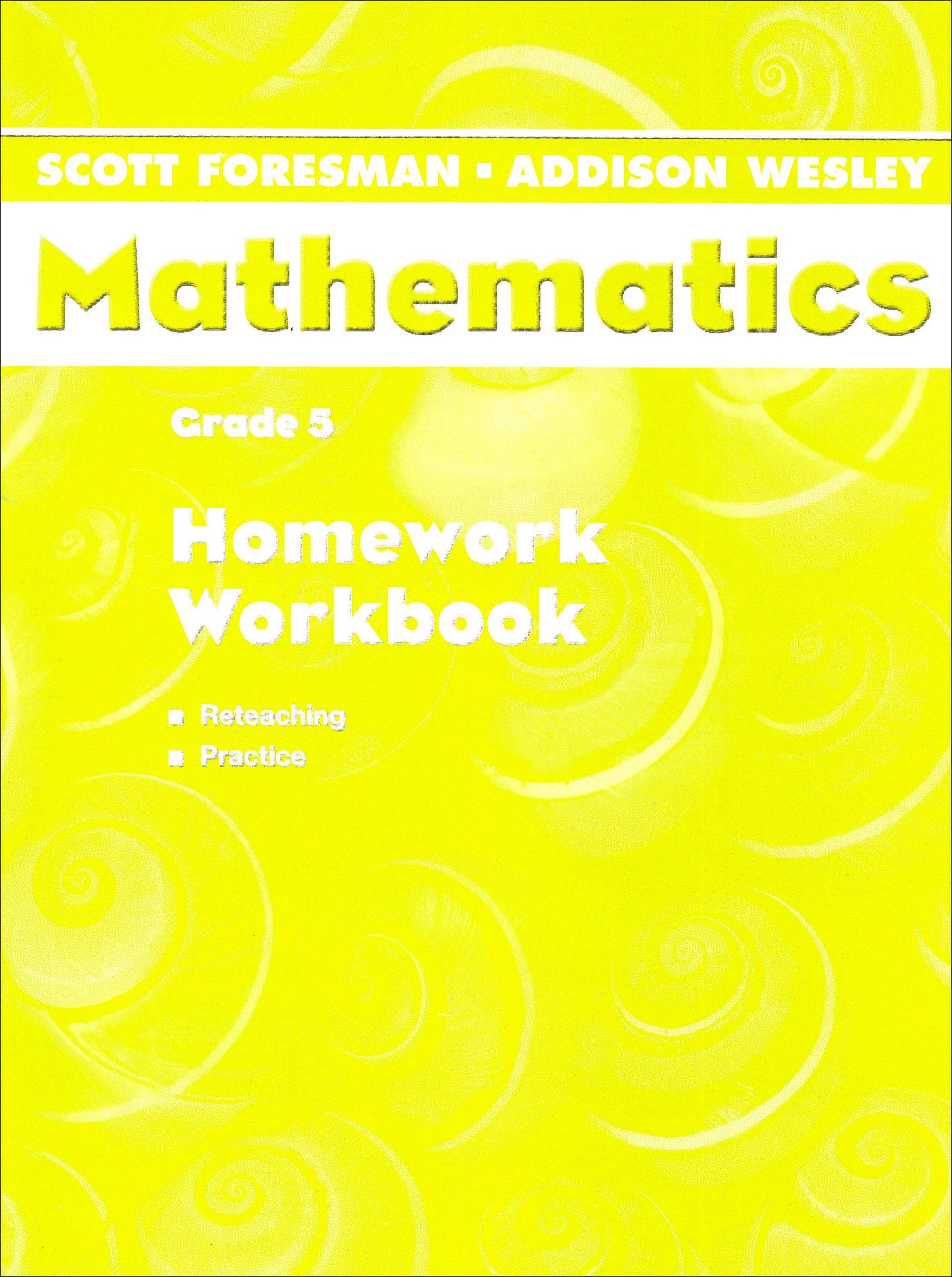 Scott Foresman Addison Wesley Math 2004 Homework Workbook