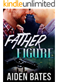 Father Figure (Never Too Late Book 5)