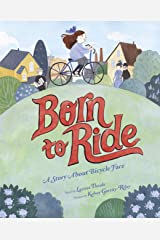 Born to Ride: A Story About Bicycle Face Kindle Edition