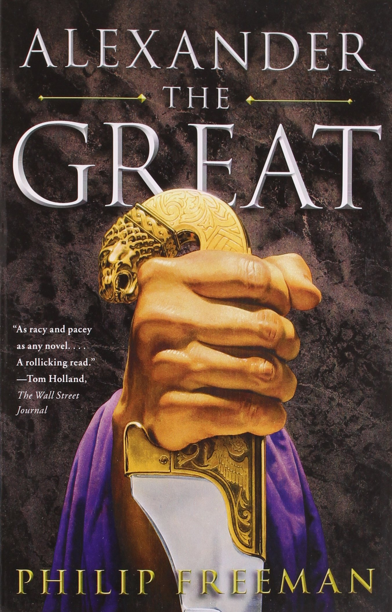 Amazoncom Alexander The Great 8601411102639 Philip Freeman Books