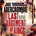 Last Argument of Kings (First Law Trilogy, Book 3)