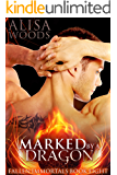 Marked by a Dragon (Fallen Immortals 8) - Paranormal Fairytale Romance