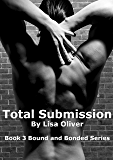 Total Submission (Bound and Bonded Book 3) (English Edition)
