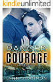 Ranger Courage (Texas Ranger Heroes Book 3)