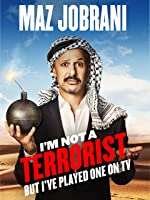 Maz Jobrani: I'm Not A Terrorist But I've Played One On TV