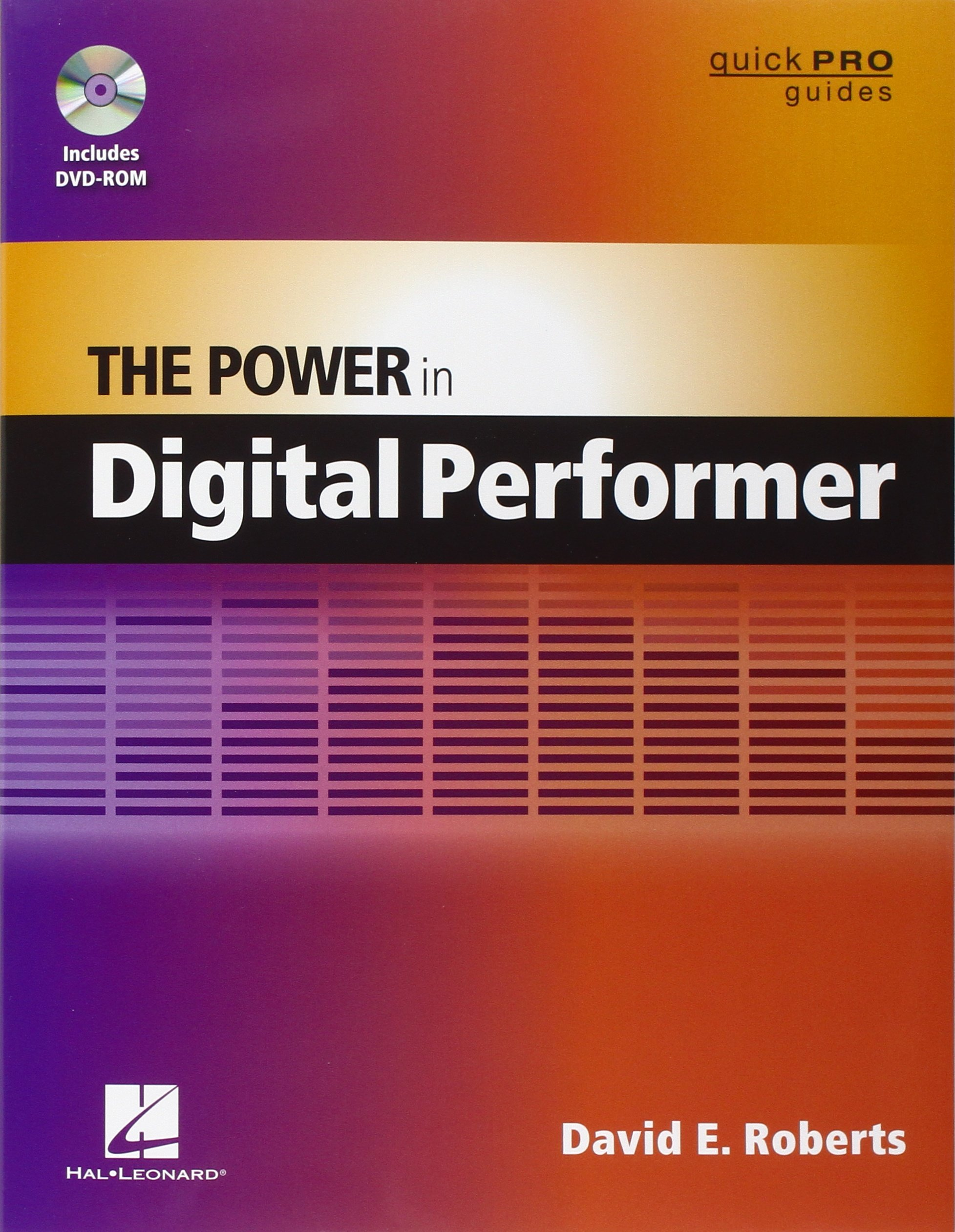 The Power in Digital Performer (Quick Pro Guides) (Guick Pro Guides)