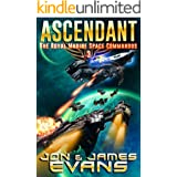 Ascendant (The Royal Marine Space Commandos Book 3)