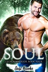 Soul (Legacy Warrior Book 4) Kindle Edition