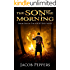 The Son of the Morning: Book One of The Nightfall Wars