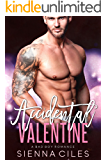 Accidental Valentine: A Bad Boy Romance