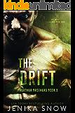 The Drift (Preacher Brothers, 3)