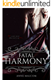 Fatal Harmony (The Vein Chronicles Book 1)
