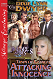 Town of Chance: Attacking Innocence [The Dare Series 8] (Siren Publishing Menage Everlasting)