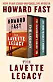 The Lavette Legacy: The Legacy, The Immigrant's Daughter, and An Independent Woman
