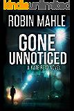 Gone Unnoticed (A Kate Reid Novel Book 3)