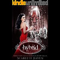 Hybrid (Shifter Academy Book 3)