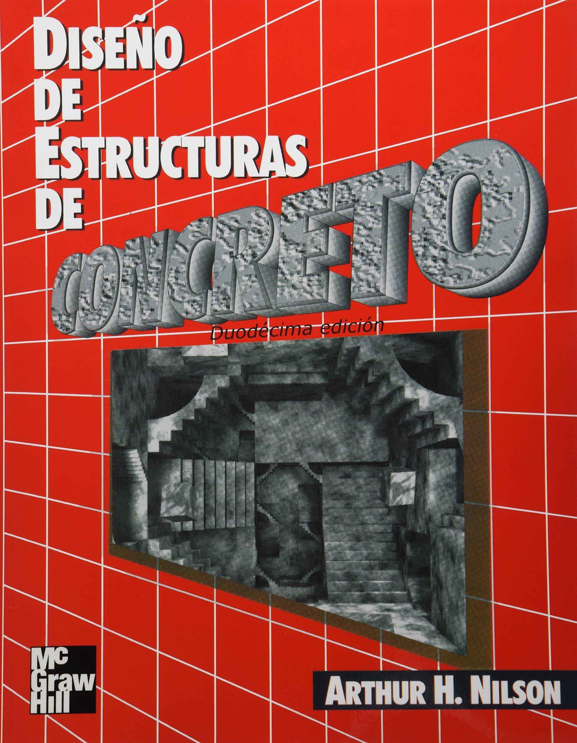 Resultado de imagen para DISEÑO DE ESTRUCTURAS DE CONCRETO Duodécima edición
