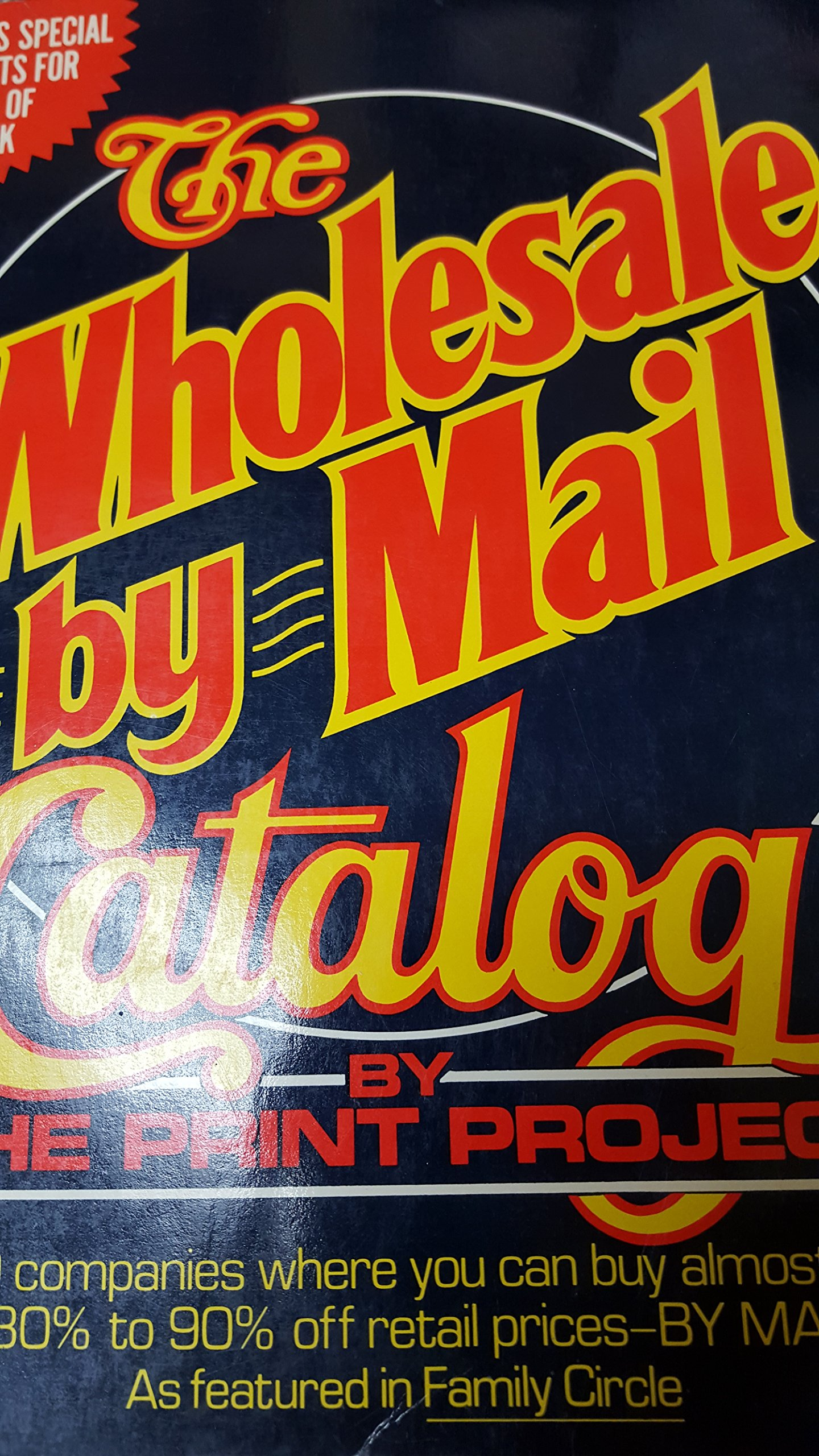 The Wholesale By Mail Catalog: Lowell Miller: 9780312877637