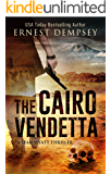 The Cairo Vendetta : A Sean Wyatt Archaeological Thriller (Prequel) (Sean Wyatt Adventure Book 9)
