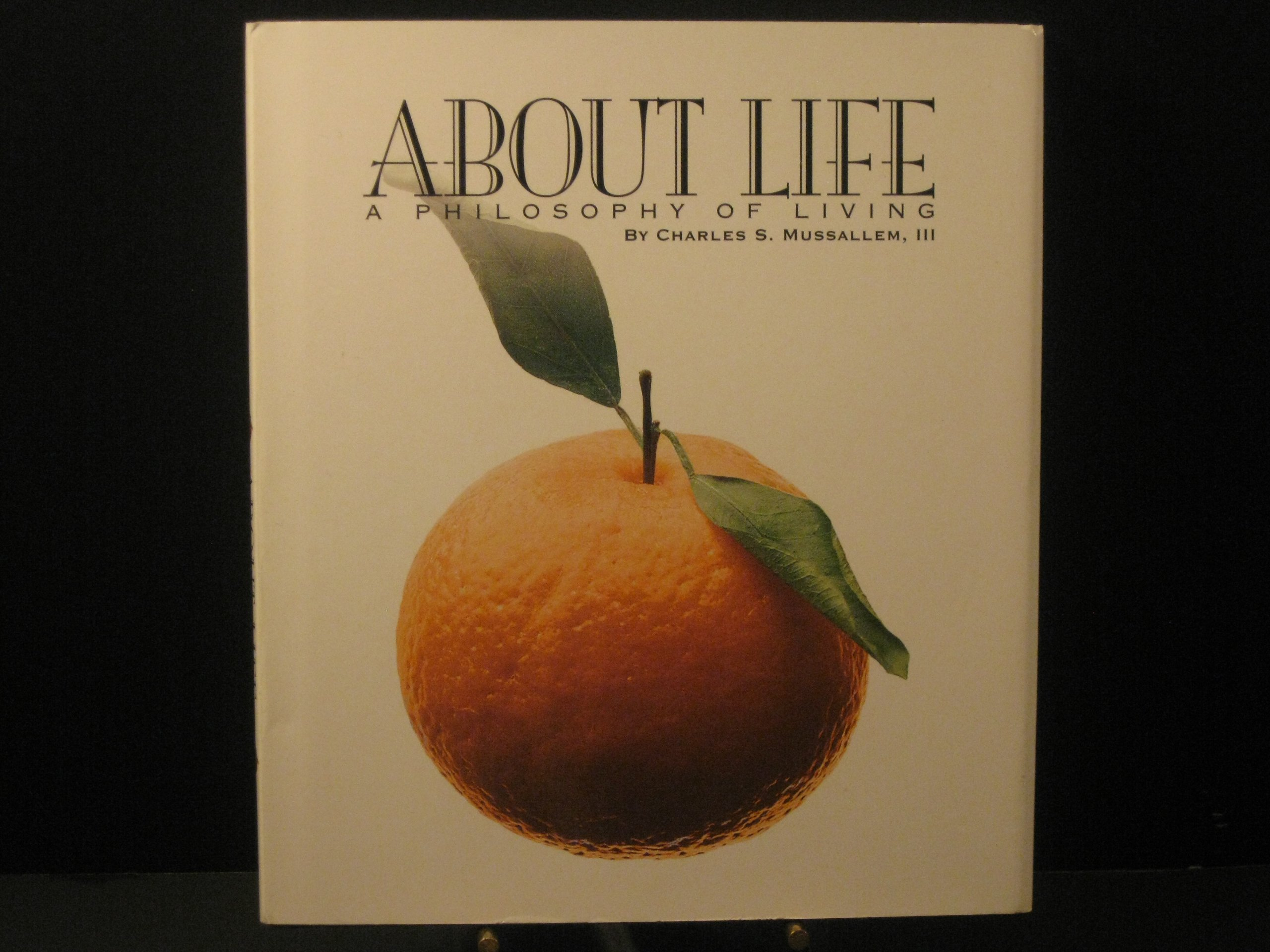 About Life: A Philosophy of Living pdf