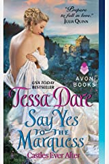 Say Yes to the Marquess: Castles Ever After Kindle Edition