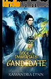 Book of Immortals: Candidate: Volume 2 (Alternative reality, antihero fantasy)