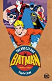 Batman in The Brave & the Bold: The Bronze Age  Vol. 1 (Batman in the Brave and the Bold: the Bronze Age)