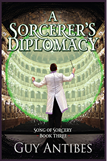A Sorcerers Diplomacy Song Of Sorcery Book