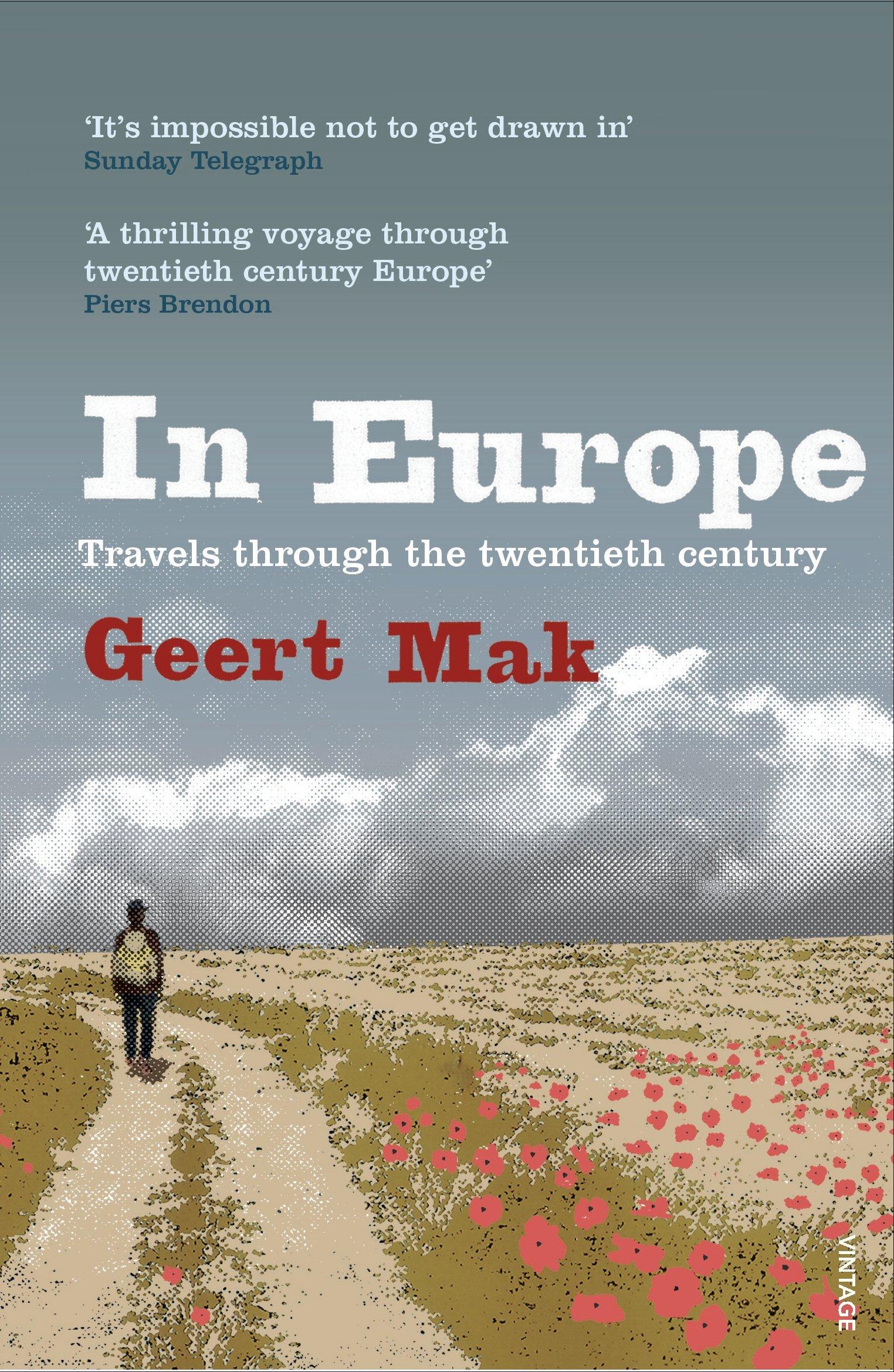 In Europe: Travels Through the Twentieth Century